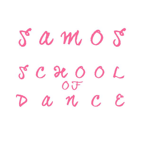 SAMOS SCHOOL OF DANCE